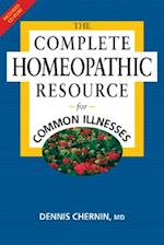 The Complete Homeopathic Resource for Common Illnesses [With CD-ROM]