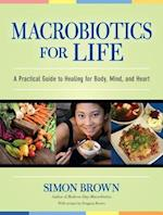 Macrobiotics for Life af Simon Brown
