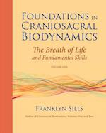 Foundations in Craniosacral Biodynamics (nr. 1)
