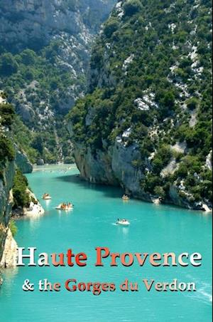 Haute Provence - Les Gorges du Verdon af Ferne Arfin