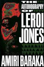 The Autobiography of LeRoi Jones af Amiri Baraka