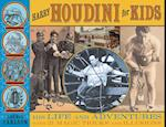 Harry Houdini for Kids (For Kids)