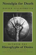 Nostalgia for Death & Hieroglyphs of Desire af Xavier Villaurrutia