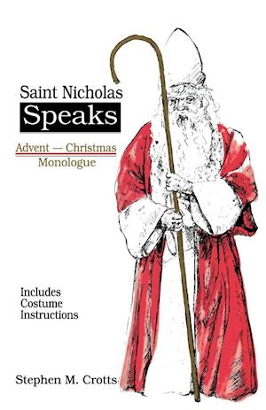 Saint Nicholas Speaks