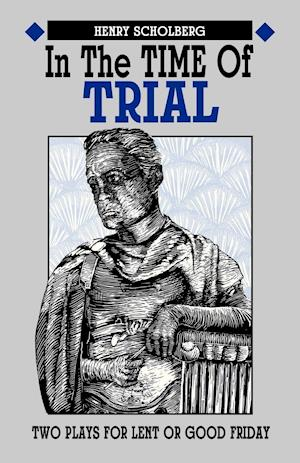 In the Time of Trial