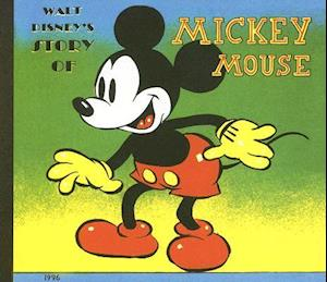 The Story of Mickey Mouse [With Audio CD]