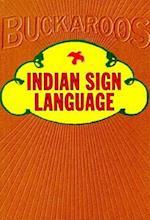 Indian Sign Language af Ernest Thompson, George Armstrong Custer