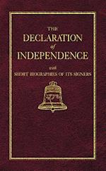 The Declaration of Independence With Short Biographies of Its Signers af Benson John Lossing