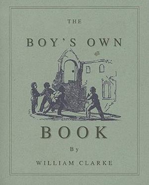 Bog, paperback Boy's Own Book af William Clarke, Applewood Books, William Clark