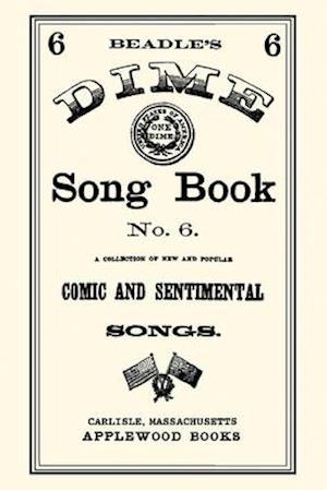 Bog, paperback Dime Song Book #6 af Applewood Books, Applewood Books, Beadle and Company