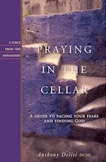 Praying In The Cellar