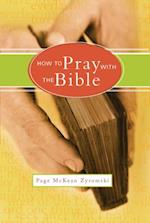 How to Pray with the Bible (US)