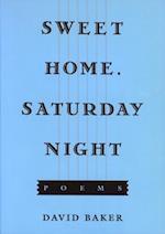 Sweet Home, Saturday Night