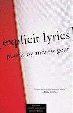 Explicit Lyrics (Miller Williams Poetry Prize)