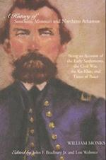 A History of Southern Missouri And Northern Arkansas (The Civil War in the West)
