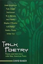 Talk Poetry (Kenyon Review Book)