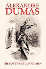 The Forty-Five Guardsmen af Alexandre Dumas