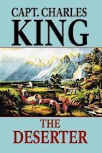 The Deserter af Capt Charles King