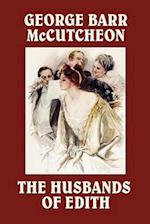 The Husbands of Edith af George Barr Mccutcheon