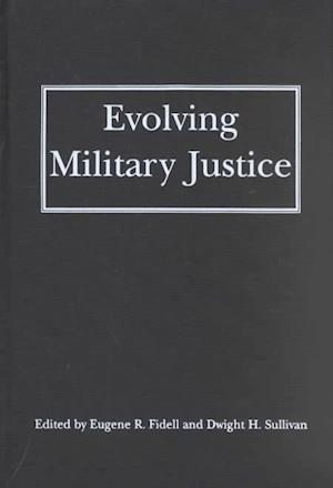Evolving Military Justice