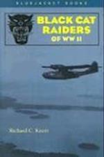 Black Cat Raiders of WWII af Richard C. Knott