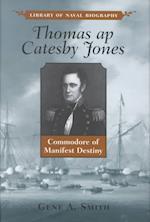 Thomas AP Catesby Jones af Gene A. Smith