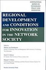 Regional Development and Conditions for Innovation in the Network Society (International Series on Technology Policy and Innovation)