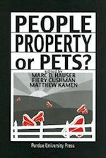 People, Property, or Pets? (New Directions in the Human-animal Bond)