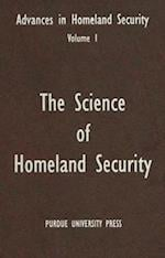 The Science of Homeland Security (Advances in Homeland Security, nr. 1)