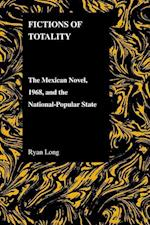 Fictions Of Totality (Purdue Studies in Romance Literatures)