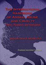 International Handbook of Animal Abuse and Cruelty (New Directions in the Human-animal Bond)