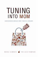 Tuning into Mom