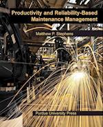 Productivity and Reliability-Based Maintenance Management