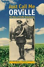 Just Call Me Orville (Founders)