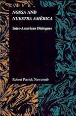 Nossa and Nuestra America (Purdue Studies in Romance Literatures)