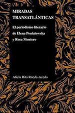 Miradas transatlanticas / Looks Transatlantic (Purdue Studies in Romance Literatures)