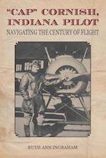 Cap Cornish, Indiana Pilot