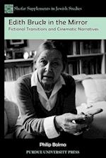 Edith Bruck in the Mirror (Shofar Supplements in Jewish Studies)
