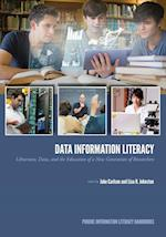 Data Information Literacy (Purdue Information Literacy Handbooks)