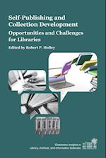 Self-Publishing and Collection Development (Charleston Insights in Library Archival and Information Sciences)