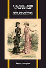 Striking Their Modern Pose (Purdue Studies in Romance Literatures)