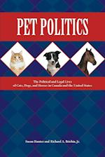 Pet Politics (New Directions in the Human-animal Bond)