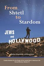 From Shtetl to Stardom (The Jewish Role in American Life)