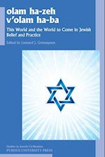 Olam He-zeh V'olam Ha-ba (Studies In Jewish Civilization)
