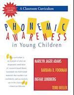 Phonemic Awareness in Young Children af Marilyn Jager Adams, Barbara R. Foorman, Ingvar Lundberg PH.D.