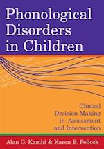 Phonological Disorders In Children (COMMUNICATION AND LANGUAGE INTERVENTION SERIES)