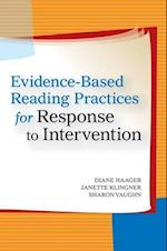 Evidence-Based Reading Practices for Response to Intervention