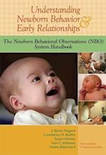 Understanding Newborn Behavior & Early Relationships