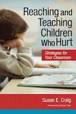 Reaching and Teaching Children Who Hurt