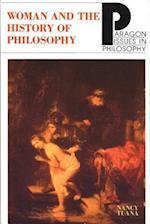Woman and the History of Philosophy (PARAGON ISSUES IN PHILOSOPHY)